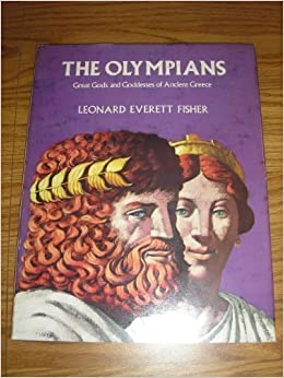 Olympians: Great Gods and Goddesses of Ancient Greece: Leonard ...