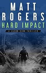 Hard Impact by Matt Rogers