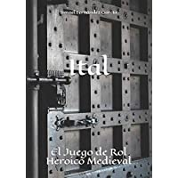 Ital: El Juego de Rol Heroico Medieval