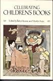 img - for Celebrating Children's Books: Essays on Children's Literature in Honor of Zena Sutherland book / textbook / text book