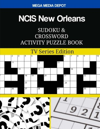 NCIS New Orleans Sudoku and Crossword Activity Puzzle Book: TV Series Edition