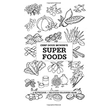 Chef Doug McNish's Super Foods: A Nutritious + Delicious Colouring Book
