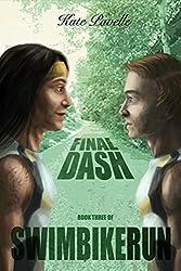 Final Dash (SwimBikeRun Book 3)
