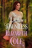 The Lady Dauntless (Secrets of the Zodiac Book 4)