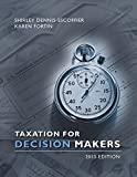 Taxation for Decision Makers, Dennis-Escoffier, Shirley and Fortin, Karen, 1118947207