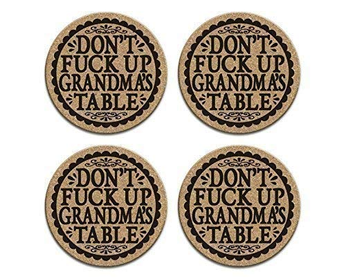 Funny Drink Coaster Gift Set of 4 Cork For Grandmother Dont Fuck Up Grandmas Table