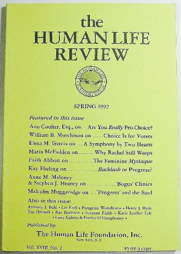 The Human Life Review, Volume XVIII Number 2, Spring 1992