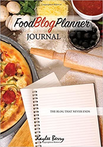 Food blog planner journal cooking blogger content creator never food blog planner journal cooking blogger content creator never run out of things to blog about again blog that never ends kaylee berry forumfinder Images
