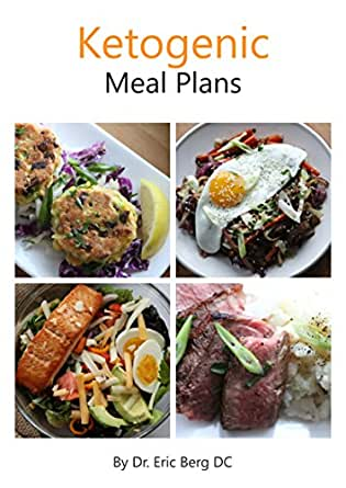 Dr. Berg's Ketogenic Diet Meal Plans: Delicious, Easy to Make & Incredibly Healthy - Kindle ...
