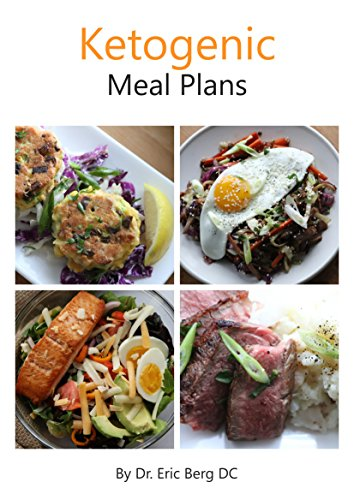 Dr. Berg's Ketogenic Diet Meal Plans: Delicious, Easy to Make & Incredibly Healthy (Best Coconut Flour Recipes)