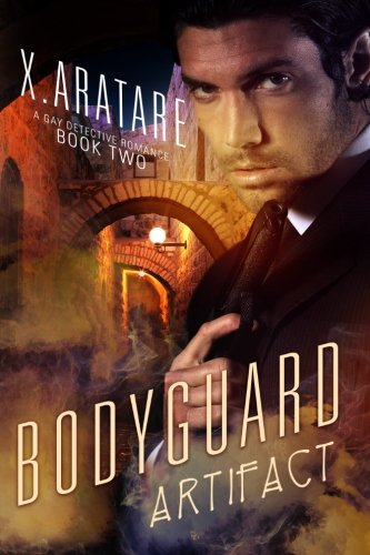The Bodyguard Book 2 (A Gay Detective Romance) (The Artifact) (Volume - Legends Artifacts