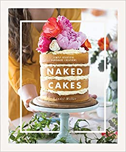Book Naked Cakes: Simply Beautiful Handmade Creations