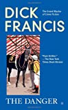 The Danger, Dick Francis, 0425236323