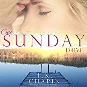 One Sunday Drive: Diamond Lake, Book 4 | T.K. Chapin