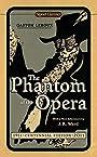 The Phantom of the Opera: Centennial Edition