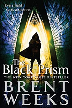 The Black Prism (Lightbringer Book 1) by [Weeks, Brent]