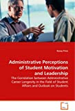 Administrative Perceptions of Student Motivation and Leadership, Kasey Price, 3639082001