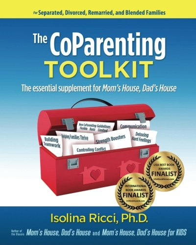 The CoParenting Toolkit: The Essential Supplement for Mom's House, Dad's House by Custody & CoParenting Solutions
