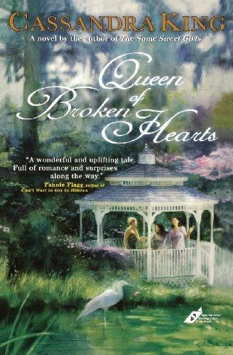 Queen Of The Broken Hearts (Queen of Broken Hearts by Cassandra King (2008-01-08))
