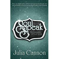 Soul Speak: Discover the Secret Language of Your Body