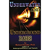 Underwater & Underground Bases: Surprising Facts the Government Does Not Want You to Know