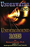 Underwater & Underground Bases: Surprising Facts