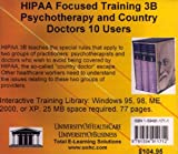 HIPAA Focused Training 3B : Psychotherapy and Country Doctors, 10 Users, Farb, Daniel, 1594911711