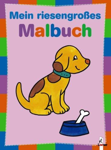 Mein riesengroßes Malbuch - Hund