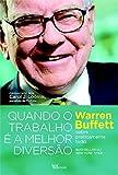 img - for Quando O Trabalho Vira A Maior Diversao (Em Portugues do Brasil) book / textbook / text book