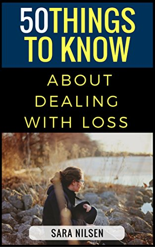 Download for free 50 Things to Know About Dealing with Loss