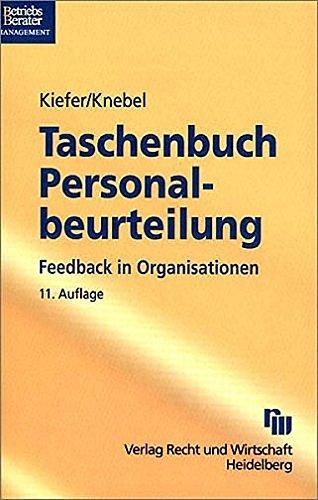 Taschenbuch für Personalbeurteilung: Mit Beurteilungesbogen aus der Praxis (Taschenbücher für die Wirtschaft) Taschenbuch – 17. September 2003 Heinz Knebel Bernd U Kiefer 3800573067 MAK_MNT_9783800573066