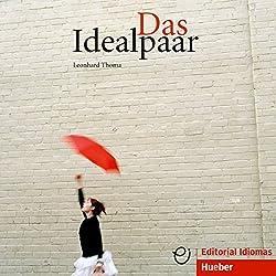 Das Idealpaar (Deutsch als Fremdsprache)