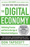 The Digital Economy ANNIVERSARY EDITION: Rethinking Promise and Peril in the Age of Networked Intelligence Pdf