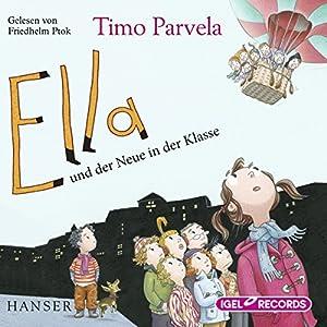 Ella und der Neue in der Klasse Hörbuch
