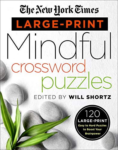 Pdf Travel The New York Times Large-Print Mindful Crossword Puzzles: 120 Large-Print Easy to Hard Puzzles to Boost Your Brainpower