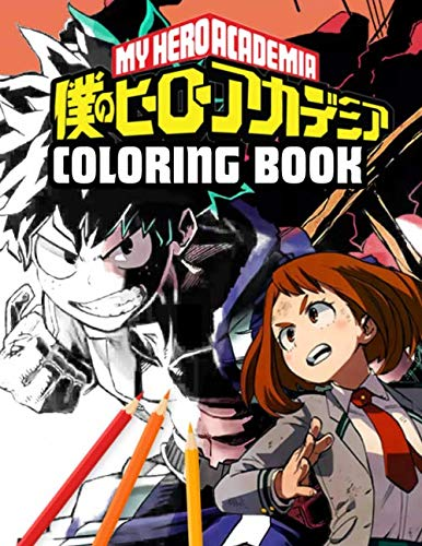 My Hero Academia Coloring Book: Anime Manga Coloring Books for Kids and Teens