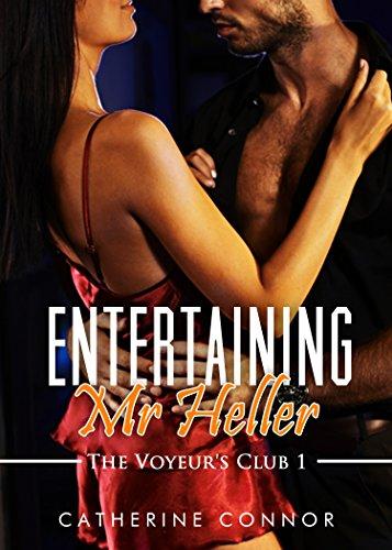 Entertaining Mr. Heller (Voyeurism erotica) (The Voyeur