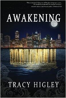 Awakening by Tracy Higley (2014-07-23)