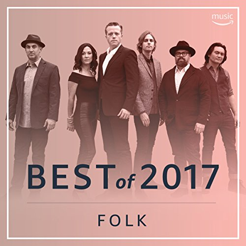 Best Folk Songs of 2017 (Unit Ann Wall)