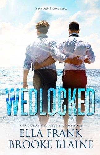 Wedlocked (Preslocke Series) (Volume 3)