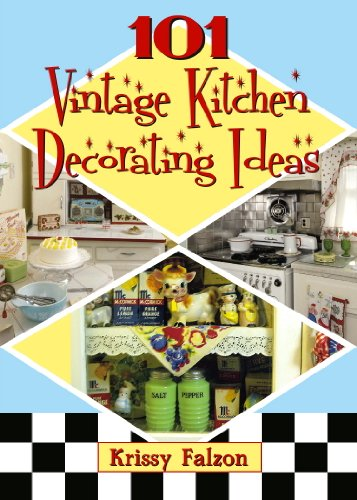 image vintage kitchen craft ideas. 101 Vintage Kitchen Decorating Ideas By [Falzon, Krissy] Image Craft -