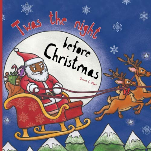 Twas The Night Before Christmas: The Classic Poem Book, Featuring a Black / African American Santa & Family. (Christmas Poems Daughter)