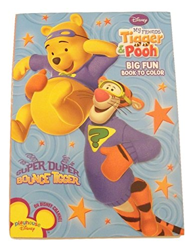 Disney My Friends Tigger and Pooh Big Fun Book to Color ~ Super Duper Bounce Tigger (96 Pages; Coloring and Activity Book) -