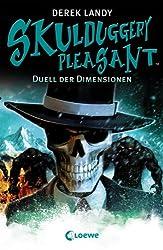 Skulduggery Pleasant - Duell der Dimensionen: Band 7