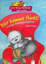 Hier kommt Flocki!: Lustige Hundegeschichten. Der Bücherbär: Bunter LeseBallon