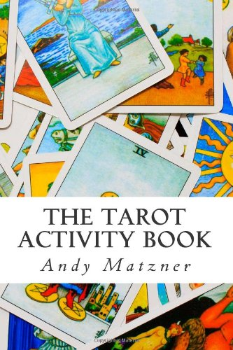 Read Online The Tarot Activity Book: A Collection of Creative and Therapeutic Ideas for the Cards pdf