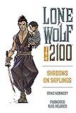 Lone Wolf 2100 Volume 1: Shadows On Saplings