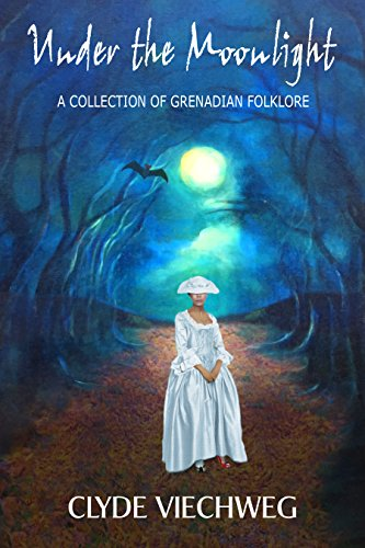 Under the Moonlight: A Collection of Grenadian - Moonlight Collection