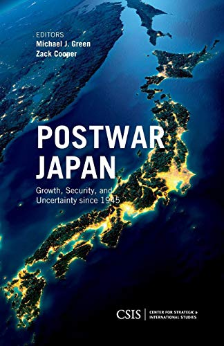 Postwar Japan: Growth, Security, and Uncertainty since 1945