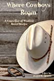 img - for Where Cowboys Roam: A Collection of Western Short Stories book / textbook / text book